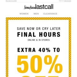 [Last Call] FINAL HOURS: extra 40%–50% off ALL APPAREL