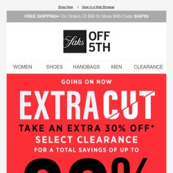 [Saks OFF 5th] Save up to 80% on clearance with code EXTRACUT