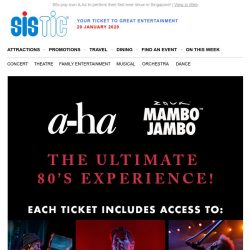 [SISTIC] A-ha and Zouk Mambo Jambo bring The Ultimate 80s Experience to you this  March!