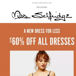 [Miss Selfridge] Want up to 60% off ALL dresses? 👗