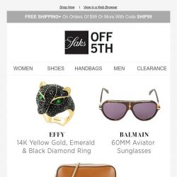 [Saks OFF 5th] Our customer favorites are up to 70% OFF