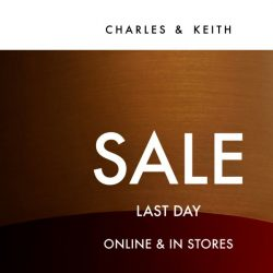 [Charles & Keith] FINAL HOURS: End Of Season Sale Ends Today