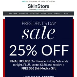 [SkinStore] LAST CHANCE | President's Day Sale Ends TONIGHT!