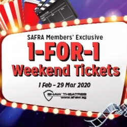 SAFRA: Members Enjoy 1-for-1 Weekend Movie Tickets at Shaw Theatres!