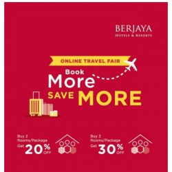 [Berjaya Hotels & Resorts EDm] Online Travel Fair - Book More, Save More!
