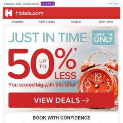 [Hotels.com] 🕒 Tic… Toc… Grab up to 50% off today!