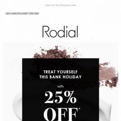 [RODIAL] Your Bank Holiday Treat | 25% Off 💕