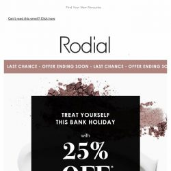 [RODIAL] Final Hours | 25% Off 💕
