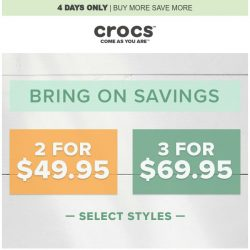 [Crocs Singapore] BRING ON SAVING! 📣 BUY 2 for $49.95 & 3 for 69.95