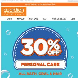 [Guardian] 💥 30% off ALL Bath, Oral & Hair | Indulge in your favourite personal care products now
