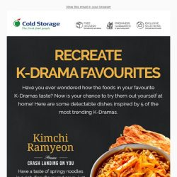 [Cold Storage] Recreate K-Drama Favourites At Our Korea Fair! 😍