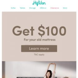 [HipVan] Trade up to Levitate! Get $100 for your old mattress😍