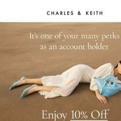 [Charles & Keith] Enjoy 10% Off!