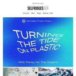 [Selfridges & Co] How to fight plastic pollution this World Oceans Day?