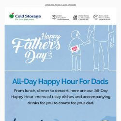 [Cold Storage] Surprise Your Dad With An All-Day Happy Hour! 🍻