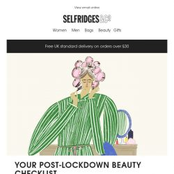 [Selfridges & Co] Your post-lockdown beauty checklist