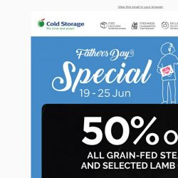 [Cold Storage] Enjoy 50% Off On Grain-fed Steaks & Lamb Cuts Till 25 Jun! 🥩