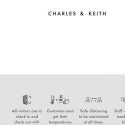 [Charles & Keith] We Are Reopening Selected Stores On 19 June