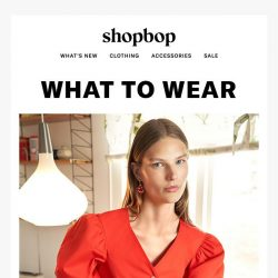 [Shopbop] What to wear right now