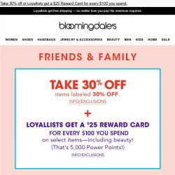 [Bloomingdales] Finish checking out before Friends & Family ends (today!)