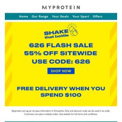 [MyProtein] Early Access: 626 Flash Sale