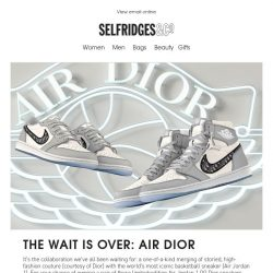[Selfridges & Co] The limited-edition Air Jordan 1 OG Dior sneakers are here!