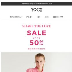 [Yoox] What better way to Share the Love than with up to 50% OFF?