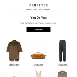[Farfetch] We think this email is full of things you'll like