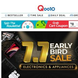 [Qoo10] [7.7 Early Bird Sale: Electronics & Appliances] Don't miss out on 77% OFF with price starts from as low as $7.70! SHOP NOW!!
