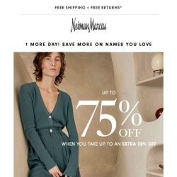 [Neiman Marcus] Last chance for an extra 30% off already reduced styles!
