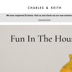 [Charles & Keith] Fun In The House