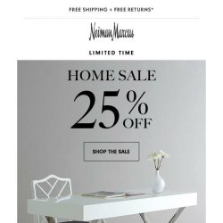 [Neiman Marcus] 25% off Home happening now