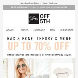 [Saks OFF 5th] Fresh delivery: up to 70% OFF your casual must-haves