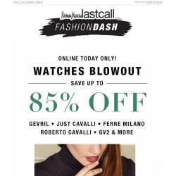 [Last Call] WATCHES BLOWOUT: Up to 85% off Gevril, Just Cavalli & more