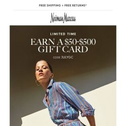 [Neiman Marcus] $50-$500 gift card: Shop more, earn more!